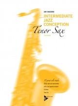 Snidero Jim - Intermediate Jazz Conception - Sax Tenor + Cd