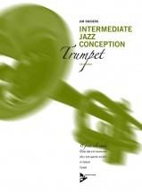 Snidero Jim - Intermediate Jazz Conception + Cd - Trumpet