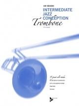 Snidero J. - Intermediate Jazz Conception - Trombone