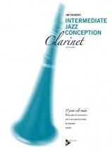 Snidero Jim - Intermediate Jazz Conception + Cd - Clarinette