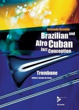 Brandao Fernando - Brazilian And Afro-cuban Jazz Conception + Cd - Trombone