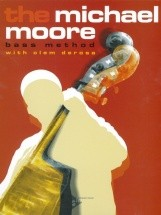 Moore M. - The Michael Moore Bass Method - Contrebasse