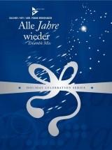 Silcher F. - Alle Jahre Wieder - Ensemble Mix