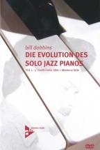 Dobbins B. - Die Evolution Des Solo Jazz Pianos Teil 1-2 - Piano