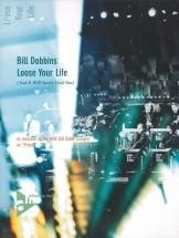 Dobbins B. - Loose Your Life - Big Band