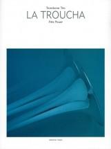 Pauer F. - La Troucha - 3 Trombones