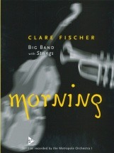 Fischer C. - Morning - Big Band With Strings