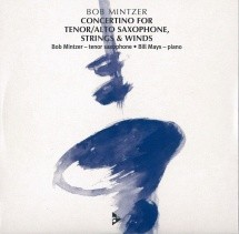 Mintzer B. - Concertino For Tenor / Alto Saxophone, Strings & Winds
