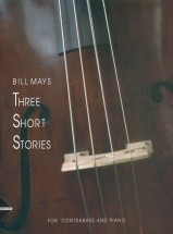 Mays B. - Three Short Stories - Double Bass And Piano
