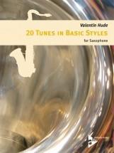 Hude V. - 20 Tunes In Basic Styles For Saxophone - Saxophone