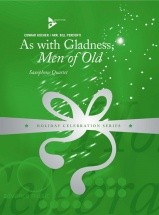 Kocher C. - As With Gladness, Men Of Old - 4 Saxophones (satb)