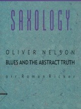 Nelson O. - Blues And The Abstract Truth - 5 Saxophones (aattbar) + Piano, Opt. Guitar, Bass, Drums