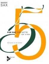 Viera J. - For Ray - 5 Saxophones (aattbar)