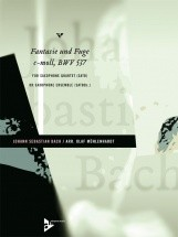 Bach J.s. - Fantasie Und Fuge C-moll Bwv 537 - 4 Saxophones (satbar) Or Saxophone Ensemble (satbarb)