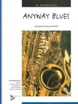 Kronfuss R. - Anyway Blues - 4 Saxophones (satbar)