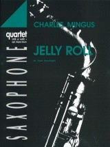 Mingus C. - Jelly Roll - 4 Saxophones (satb/aatb)