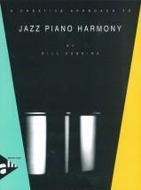 Dobbins B. - A Creative Approach To Jazz Piano Harmony - Piano