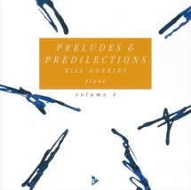 Dobbins B. - Preludes & Predilections Vol. 4