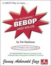 Harbison Pat - 20 Authentic Bebop Jazz Solos - Treble Clef Instruments