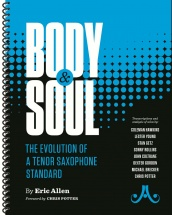 Allen E. - Body And Soul - The Evolution Of A Tenor Saxophone Standard