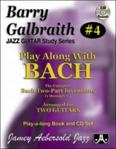 Galbraith B. - Play Along With Bach + Cd - Guitare