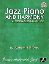 Ferrara J.m. - Jazz Piano And Harmony - An Fundamental Guide + Cd