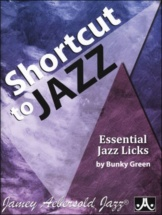Bunky Green - Shortcut To Jazz : Essential Jazz Licks