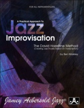 Markley B. - A Practical Approach To Jazz Improvisation-the David Hazeltine Method