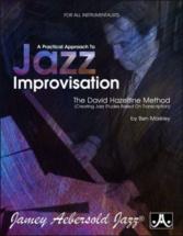 Markley B. - A Practical Approach To Jazz Improvisation-the David Hazeltine Method