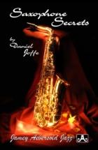 Daniel Joffe - Saxophone Secrets -  Pocket Guide