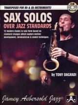 Sax Solos Over Jazz Standards For Bb & Eb Instr. T. Dagradi + Cd
