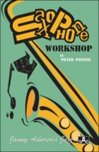 Ponzol Peter - Saxophone Workshop -  Pocket Guide