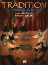 Schultz Robert - Tradition: Jewish Music - Piano