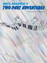 Brubeck Dave - Two-part Adventures - Piano Solo