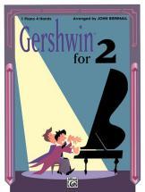 Gershwin George - Gershwin For 2 - Piano Duet