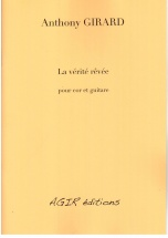Girard Anthony - La Verite Revee - Cor and Guitare