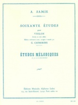 Samie - 60 Etudes Vol.3 : Etudes Melodiques Op.33 - Violon