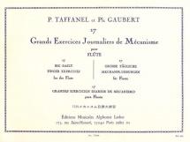 Taffanel Paul/gaubert Philippe - 17 Grands Exercices Journaliers De Mecanisme Pour Flute