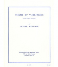 Messiaen O. - Theme Et Variations - Violon Et Piano