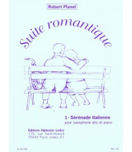 Planel Robert - Suite Romantique N°1 Serenade Italienne - Saxophone and Piano