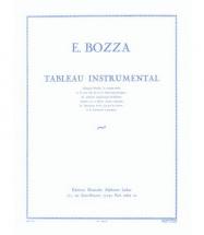 Bozza E. - Tableau Instrumental