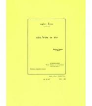 Bozza Eugene - Suite Breve En Trio Op.67