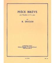 Duclos R. - Piece Breve - Saxophone Mib Et Piano