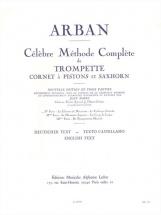 Arban Jean-baptiste - Celebre Methode Complete Pour Trompette Volume 1
