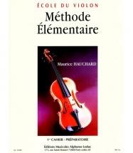 Hauchard Maurice - Ecole Du Violon ( Methode Elementaire)