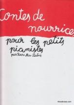 Dubois P.m. - Contes De Nourrices Pour Les Petits Pianistes