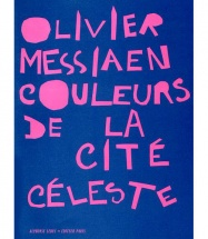 Messiaen O. - Couleurs De La Cite Celeste - Partition D