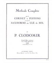 Clodomir P. - Methode Complete Vol.1 Pour Le Cornet A Pistons Ou Tout Saxhorn Clé De Sol