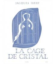 Ibert J. - La Cage De Cristal - Piano