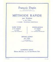 Dupin Francois - Methode Rapide Pour Xylophone Vol.1